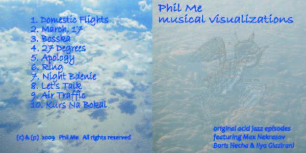 "AudioCD PHIL ME ""Musical Visualizations"" (c) 2009"